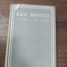 Libros de segunda mano: SAN BENITO SU VIDA Y SU REGLA. BIBLIOTECA DE AUTORES CRISTIANOS, DOM GARCIA M. COLOMBAS. 1968.. Lote 220917626