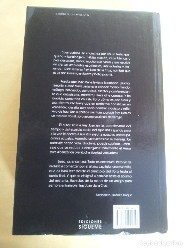 Libros de segunda mano: JOSE MARIA JAVIERE - JUAN DE LA CRUZ, UN CASO LIMITE - EDICIONES SIGUEME 2006 - Foto 2 - 220939546