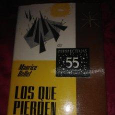 Libros de segunda mano: LOS QUE PIERDEN LA FE. M. BELLET. RAZÓN Y FE, 1967.. Lote 221008243