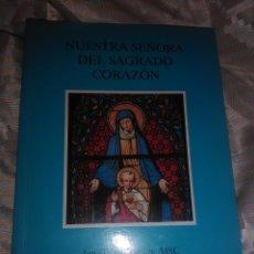 Libros de segunda mano: NUESTRA SEÑORA DEL SAGRADO CORAZÓN. BOVENMARS. 1997.. Lote 221107721