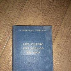 Libros de segunda mano: LOS CUATRO EVANGELIOS EN UNO. P. SEVERIANO DEL PÁRAMO, S. J.. Lote 221408532