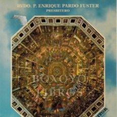 Libros de segunda mano: PARDO FUSTER, RVDO. P. ENRIQUE. LA VIDA EN EL MÁS ALLÁ. FUNDAMENTADA EN LAS SAGRADAS ESCRITURAS, EN. Lote 221657083