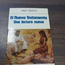 Libros de segunda mano: EL NUEVO TESTAMENTO. UNA LECTURA NUEVA. JEAN GUITTON. EDICIONES PAULINAS. 1987.. Lote 221660720