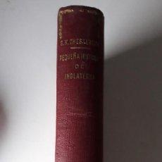 Libros de segunda mano: PEQUEÑA HISTORIA DE INGLATERRA - GILBERT K. CHESTERTON. Lote 221710373