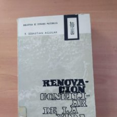 Libros de segunda mano: RENOVACIÓN CONCILIAR DE LA VIDA RELIGIOSA. Lote 221851907