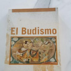 Libros de segunda mano: EL BUDISMO. Lote 222227218