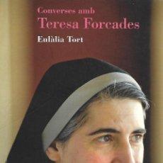 Libros de segunda mano: CONVERSES AMB TERESA FORCADES. RG.. Lote 222290946