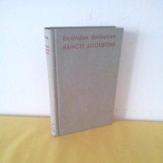 Libros de segunda mano: FRANCISCUS MORIONES - ENCHIRIDION THEOLOGICUM SANCTI AUGUSTINI - 1961. Lote 222409168