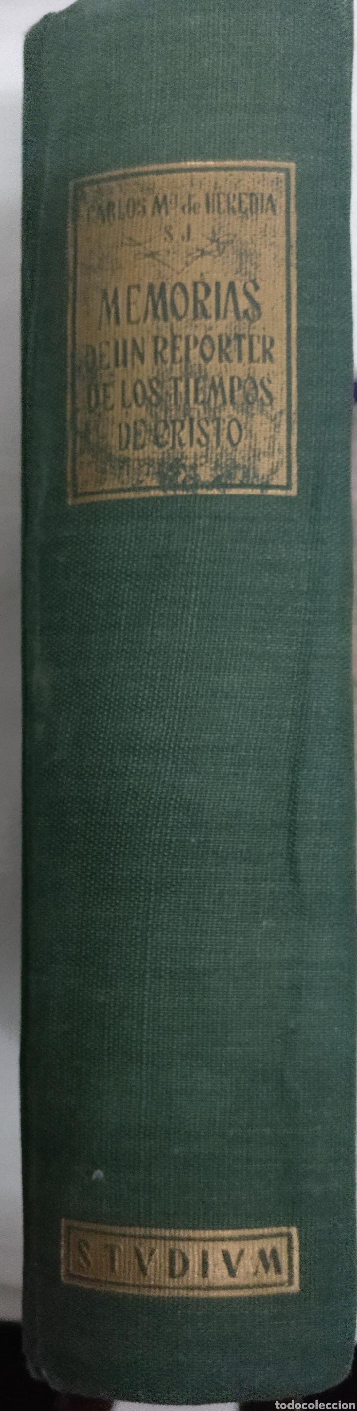 Libros de segunda mano: MEMORIAS DE UN REPORTERO DE LOS TIEMPOS DF CRISTO.2 EDICCIÓN ESPAÑOLA 1956 CARLOS M. DE HEREDIA S.J. - Foto 6 - 222719712