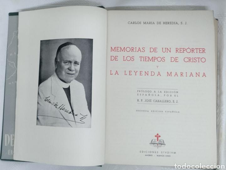 Libros de segunda mano: MEMORIAS DE UN REPORTERO DE LOS TIEMPOS DF CRISTO.2 EDICCIÓN ESPAÑOLA 1956 CARLOS M. DE HEREDIA S.J. - Foto 8 - 222719712