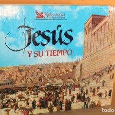 Libros de segunda mano: JESUS Y SU TIEMPO / SELECCIONES DEL READER'S DIGEST. Lote 222804855
