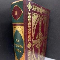 Libros de segunda mano: LA SANTA BIBLIA DE GUSTAVO DORÉ. TOMO II. PRECIOSA Y ILUSTADA. MIDE UNOS 24X17CMS Y 5CMS GROSOR. Lote 222805165