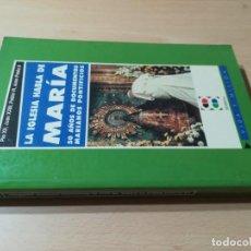 Livros em segunda mão: LA IGLESIA HABLA DE MARIA / 50 AÑOS DOCUMENTOS MARIANOS PONTIFICIOS / / T+106. Lote 222826225