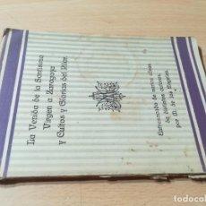 Libros de segunda mano: LA VENIDA DE LA SANTISIMA VIRGEN A ZARAGOZA Y CULTOS Y GLORIAS DEL PILAR 1935 / / / W+406. Lote 222830470