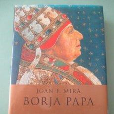Libros de segunda mano: JOAN F. MIRA. BORJA PAPA. HISTÓRICA DE EL ALEPH. 2002 BARCELONA. Lote 222990048