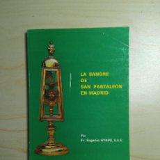 Libros de segunda mano: LA SANGRE DE SAN PANTALEÓN EN MADRID - EUGENIO AYAPE. Lote 223136835