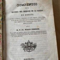 Libros de segunda mano: COMPENDIO DE LA HISTORIA DEL DERECHO DE LA IGLESIA EN ESPAÑA (CAJ 1). Lote 223218056