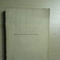 Libros de segunda mano: JESÚS, MAESTRO DE APÓSTOLES - VICENTE ENRIQUE TARANCÓN - JOSÉ VILAMALA - 1941. Lote 223602876