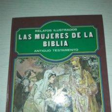 Libros de segunda mano: LAS MUJERES DE LA BIBLIA ANTIGO TESTAMENTO. ILUSTRADO, EVEREST. Lote 223867287