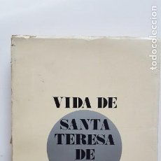 Libros de segunda mano: VIDA DE SANTA TERESA DE JESÚS - MARCELLE AUCLAIR - EDICIONES CULTURA HISPÁNICA - 1972. Lote 223867460