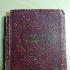 Libros de segunda mano: LOS CUATRO EVANGELIOS - 1942. Lote 223450497