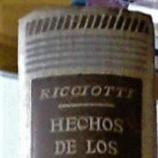 Livres d'occasion: GIUSEPPE RICCIOTTI - LOS HECHOS DE LOS APÓSTOLES. Lote 224568097
