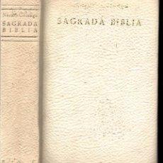Libros de segunda mano: NÁCAR Y COLUNGA : SANTA BIBLIA EDICIÓN DE LUJO CON LÁMINAS EN COLOR FORMATO 16X25 (BAC, 1966). Lote 224584098