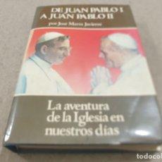 Libros de segunda mano: RELIGION....DE JUAN PABLO I A JUAN PABLO II....1979.... Lote 224626080