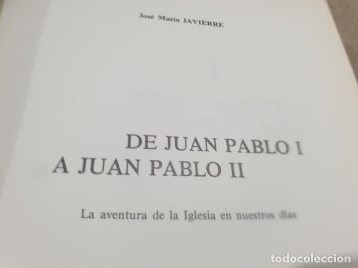 Libros de segunda mano: RELIGION....DE JUAN PABLO I A JUAN PABLO II....1979... - Foto 6 - 224626080