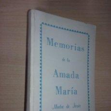 Libros de segunda mano: MEMORIAS DE LA AMADA MARIA. MADRE DE JESUS - PRESENTADO POR THOMAS PRINTZ. Lote 224744287