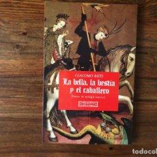 Libros de segunda mano: LA BELLA, LA BESTIA Y EL CABALLERO.. GIACOMO BIFFI.ENSAYO DE TEOLOGÍA. ED ENCUENTRO. Lote 224759253