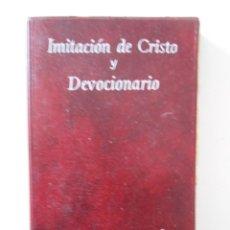 Libros de segunda mano: IMITACION DE CRISTO Y DEVOCIONARIO. IMITACION DE CRISTO POR TOMAS DE KEMPIS. DEVOCIONARIO POR ANDRES. Lote 225730420