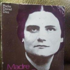 Libros de segunda mano: M. Mª PILAR IZQUIERDO ALBERO, FUNDADORA O.M. JESÚS Y MARÍA. D. DÍEZ. 1973. 1ª ED.. Lote 226255910