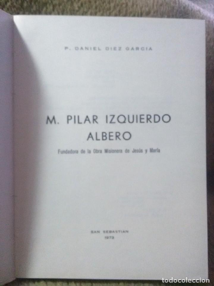 Libros de segunda mano: M. Mª Pilar Izquierdo Albero, Fundadora O.M. Jesús y María. D. Díez. 1973. 1ª Ed. - Foto 2 - 226255910