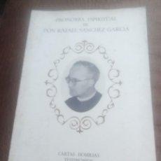 Libros de segunda mano: FISONOMÍA ESPIRITUAL DE DON RAFAEL SÁNCHEZ GARCÍA. 1982.. Lote 226889080