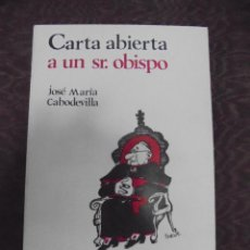Livros em segunda mão: CARTA ABIERTA A UN SR.OBISPO. JOSE MARIA CABODEVILLA. 1974. EDICIONES 99 S.A. RUSTICA. Lote 226955710