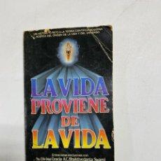 Libri di seconda mano: LA VIDA PROVIENE DE LA VIDA. A.C. BHAKTIVEDANTA SWAMI PRABHUPADA. 1979. PAGS: 175. Lote 227254235