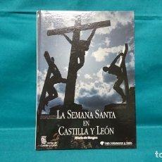 Libros de segunda mano: LA SEMANA SANTA EN CASTILLA Y LEÓN. Lote 227776315