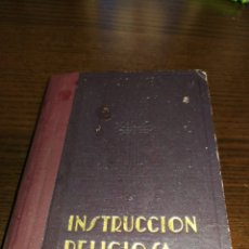 Libros de segunda mano: INSTRUCCIÓN RELIGIOSA, 1941,BUENOS AIRES, ARGENTINA. LIBRO RELIGIOSO.. Lote 227778755