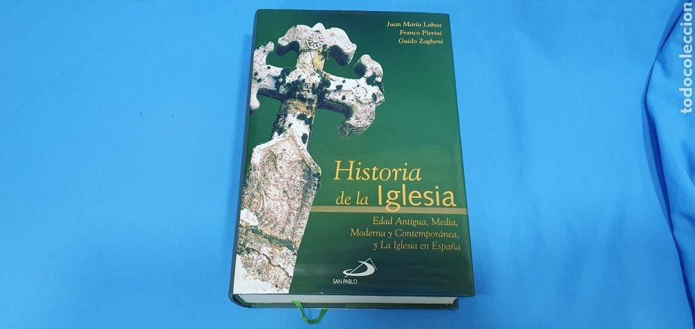 HISTORIA DE LA IGLESIA - EDAD ANTIGUA, MEDIA, MODERNA Y CONTEMPORÁNEA - EDICIONES SAN PABLO (Libros de Segunda Mano - Religión)