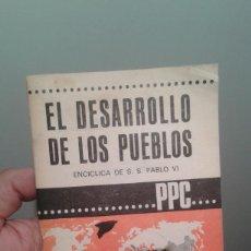 Libros de segunda mano: EL DESARROLLO DE LOS PUEBLOS ENCICLICA DE SS. PAULO VI Nº295-296 ABRIL 1967. Lote 35215815