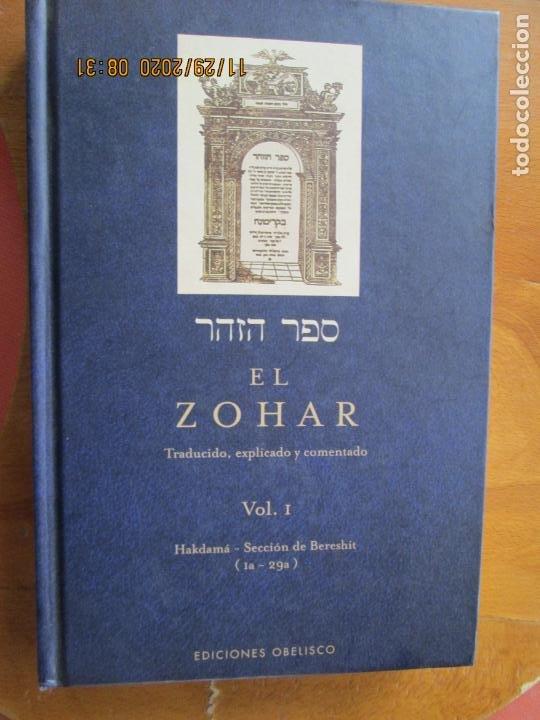EL ZOHAR -TRADUCIDO, EXPLICADO Y COMENTADO. VOL.I - HALDAMÁ . SECTION BERESHIT EDC. OBELISCO -2010 (Libros de Segunda Mano - Religión)