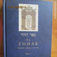 Livros em segunda mão: EL ZOHAR -TRADUCIDO, EXPLICADO Y COMENTADO. VOL.I - HALDAMÁ . SECTION BERESHIT EDC. OBELISCO -2010. Lote 228646540
