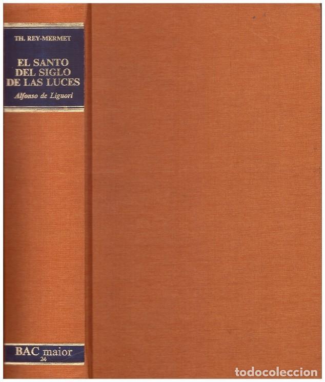 EL SANTO DEL SIGLO DE LAS LUCES (Libros de Segunda Mano - Religión)