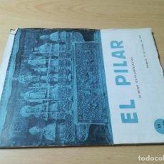 Libros de segunda mano: EL PILAR / NUMERO EXTRAORDINARIO 12 OCRUBRE 1955 / ARAGON ZARAGOZA / AC203. Lote 229619175