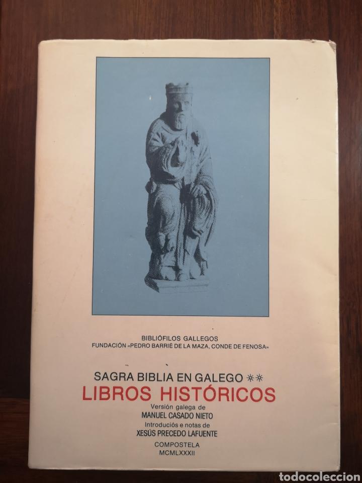 SAGRADA BIBLIA EN GALEGO (GALLEGO) LIBROS HISTÓRICOS 1982 PRIMERA EDICIÓN (Libros de Segunda Mano - Religión)