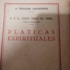 Libros de segunda mano: PLATICAS ESPIRITUALES, JUSTO PEREZ DE URBEL, EDITOR: BRUNO DEL AMO. Lote 230207555
