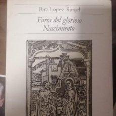 Libros de segunda mano: FARSA DEL GLORIOS NASCIMIENTO, LOPEZ RANJE, RIALP (FACSIMILES). Lote 230208465
