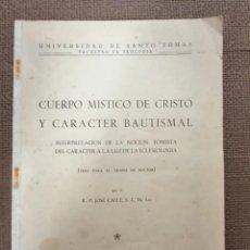 Libros de segunda mano: CUERPO MÍSTICO DE CRISTO Y CARACTER BAUTISMAL.. Lote 230396745