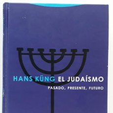 Libros de segunda mano: EL JUDAÍSMO, HANS KÜNG (ED. TROTTA, SÉPTIMA EDICIÓN, 2013). Lote 230627190